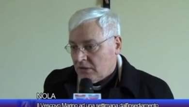 Photo of Nola – Prima settimana per il Vescovo Marino: l'intervista