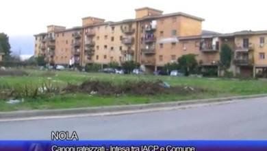 Photo of Nola – Canoni rateizzati: intesa tra Comune e IACP