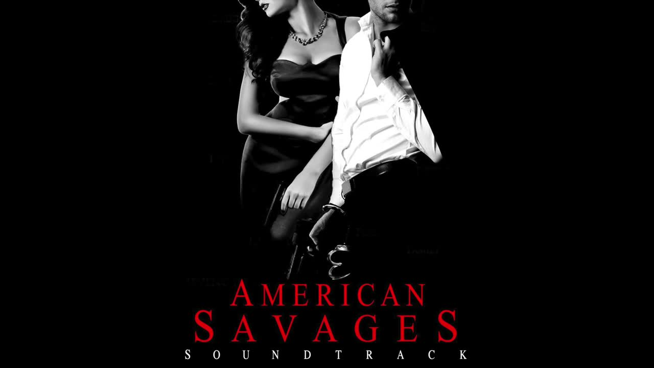 American Savages Soundtrack