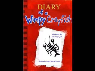 Diary of a Wimpy Crayfish