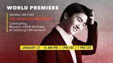 World Premiere – Seong-Jin Cho: The Unknown Mozart