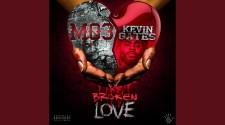 Mo3 &Amp; Kevin Gates - Broken Love