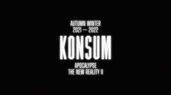 "ACCIDENTAL CUTTING  ""KONSUM aw 21 22-  Apocalypse the new reality II"""