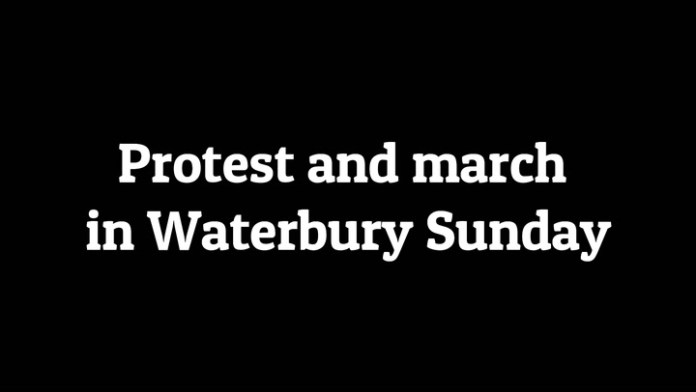 Protest goes from downtown Waterbury to highway