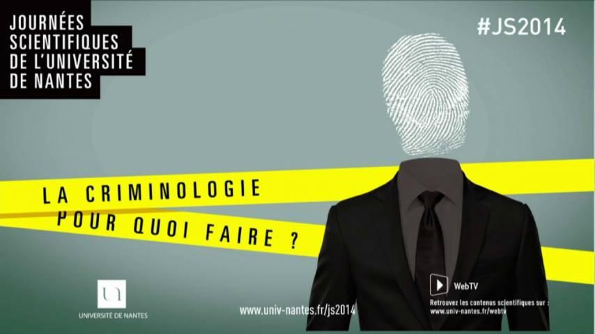 Webtv de lUniversit de Nantes  Table ronde La criminologie pour quoi faire