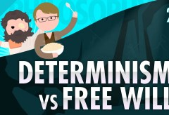 Featured Vid #423 – Determinism vs Free Will