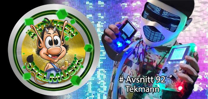 Äntligen Spelmusik #92 – Det handhållna soundtracket med Tekmann