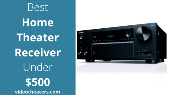 Best Home Theater Receiver Under $500