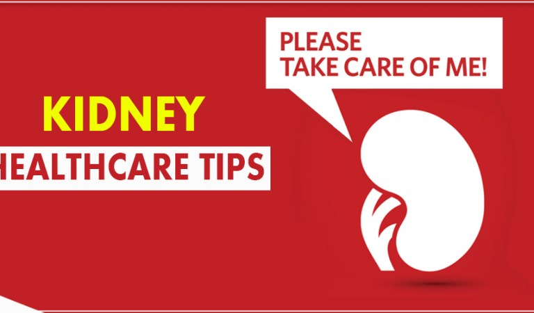 Taking Care of your Kidneys-HealthCare Tips