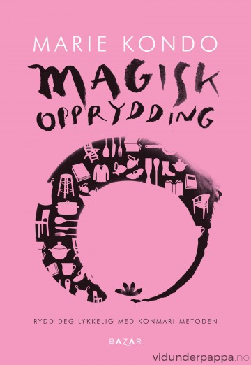 """Marie Kondo """"Magisk Opprydding"""", rydd deg lykkelig med Konmari-metoden!"""