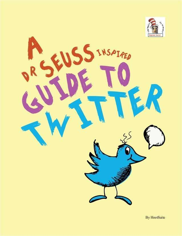 A Dr.Seuss-Inspired Guide to Twitter