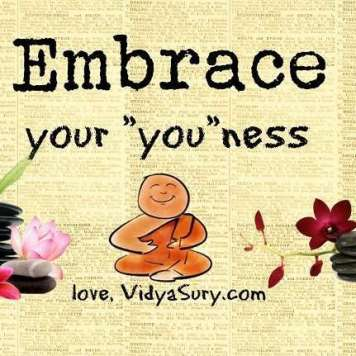 embrace your youness vidya sury