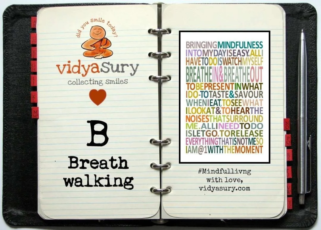 Breath Walking Vidya Sury