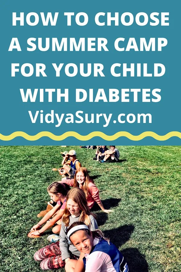 HOW TO CHOOSE A SUMMER CAMP FOR YOUR CHILD WITH DIABETES