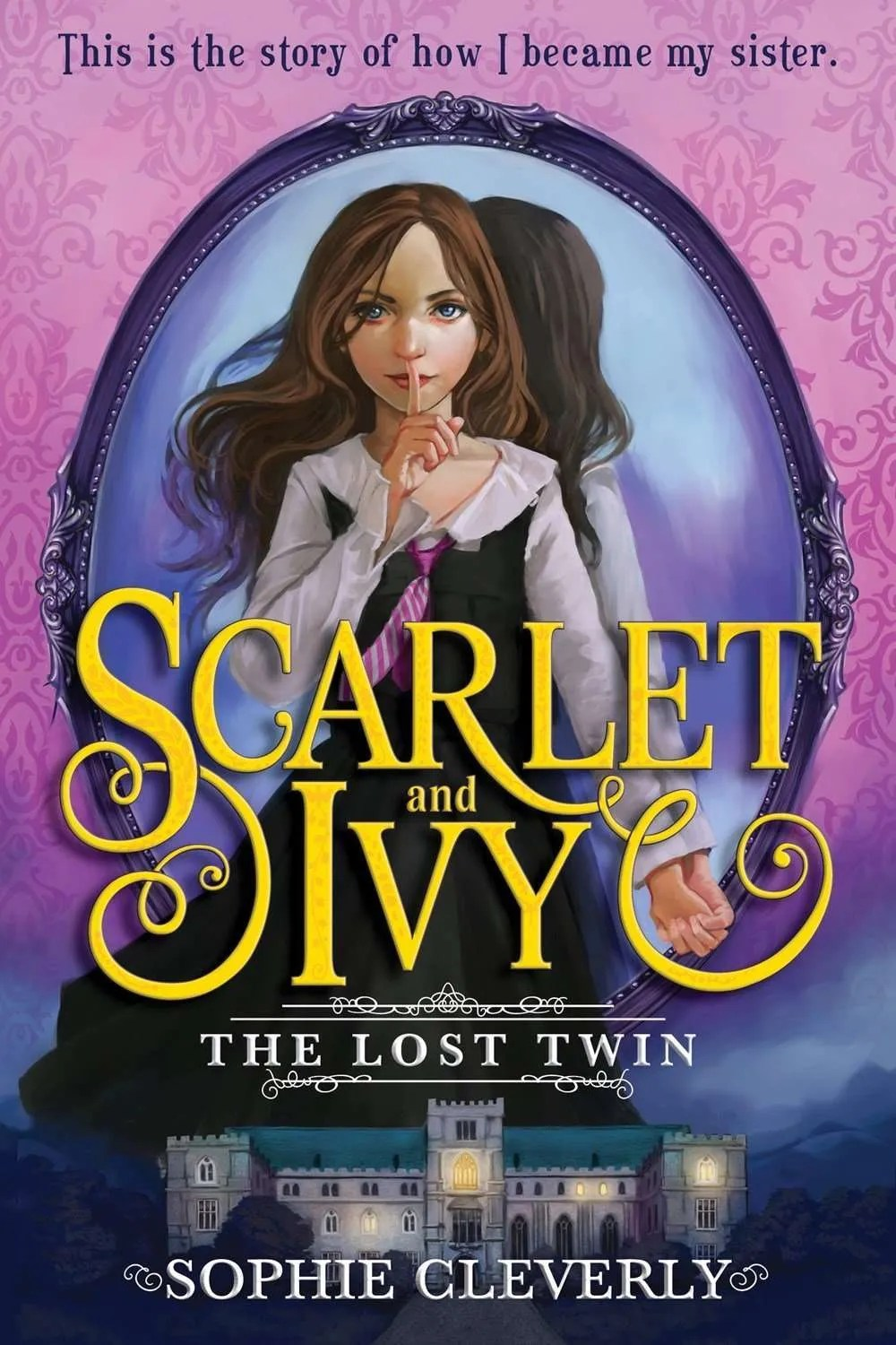 Scarlet and Ivy: The Lost Twin