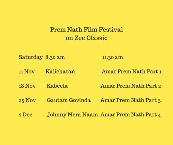 Enjoy Zee Classic's tribute 'Prem Nath Film Festival' on Prem Nath's 25th death anniversary