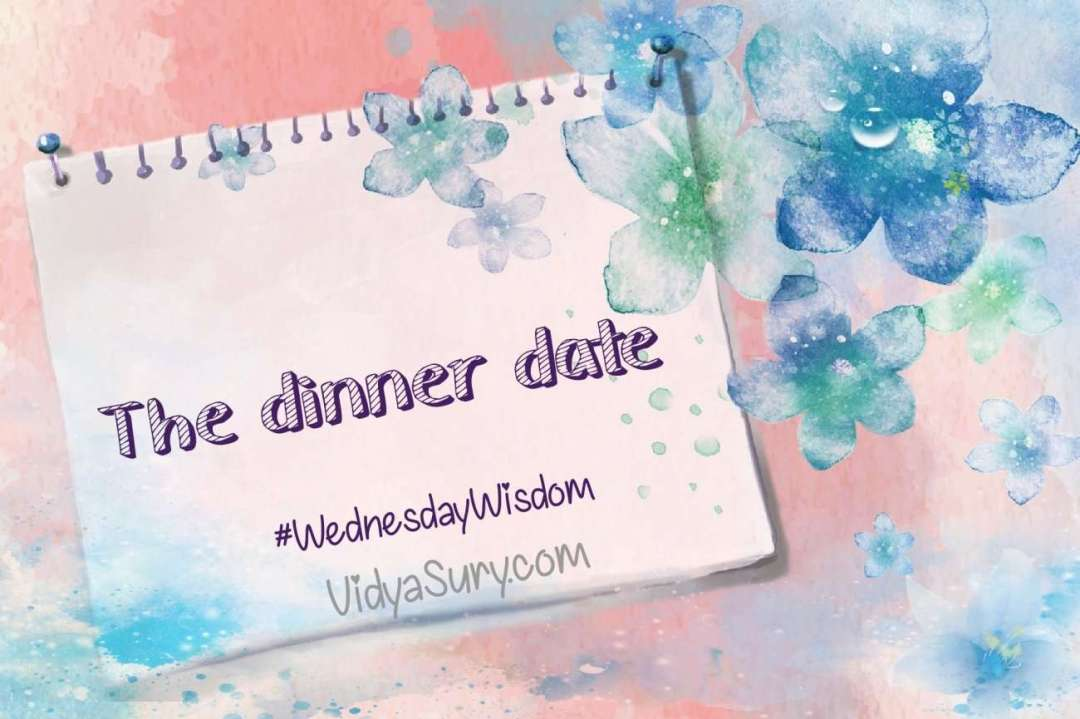 The Dinner Date #WednesdayWisdom #mindfulness #relationships