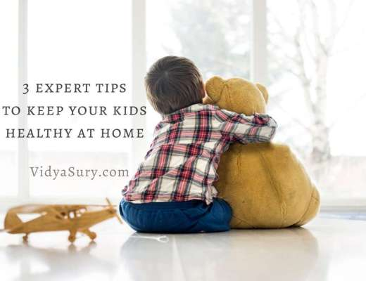 3 expert tips to keep your kids healthy at home #kidshealth #childsafety #parenting