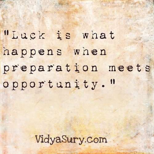 Luck is what happens when...25 Inspiring quotes to get your mojo back