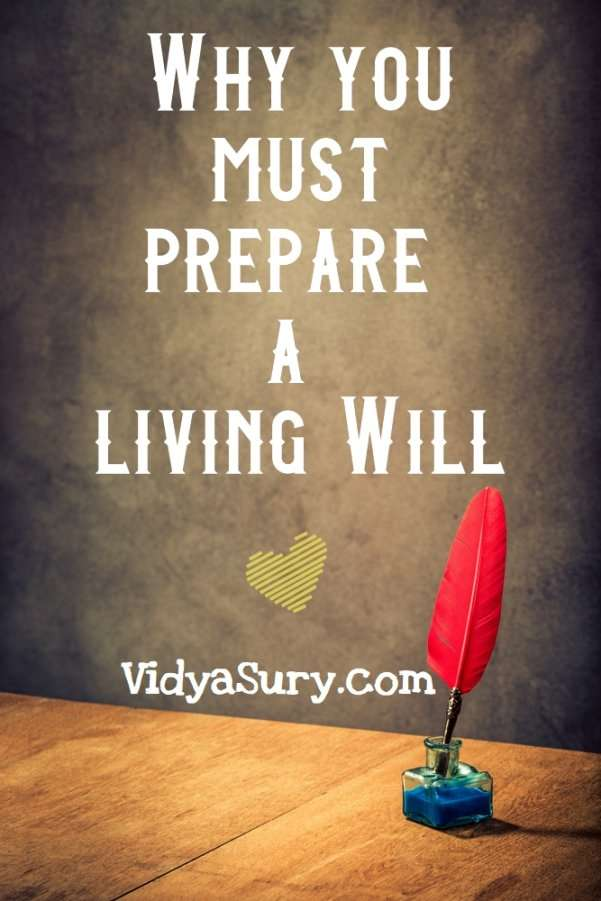 Why you must prepare a living Will #life #LivingWill #Mindfulness