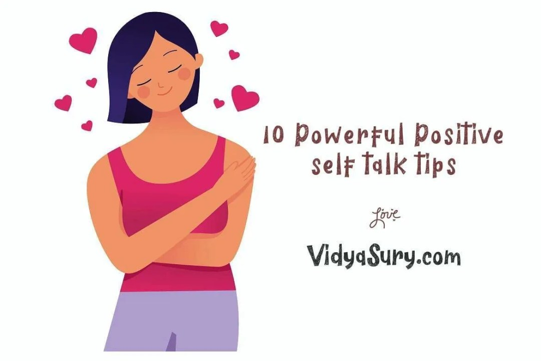 10 powerful positive self talk tips