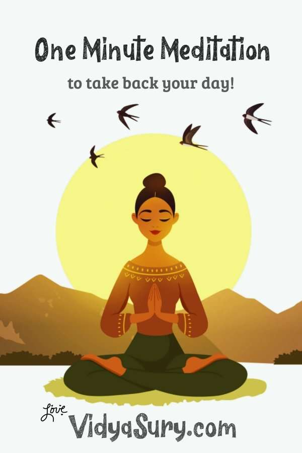 One minute meditation to take back your day