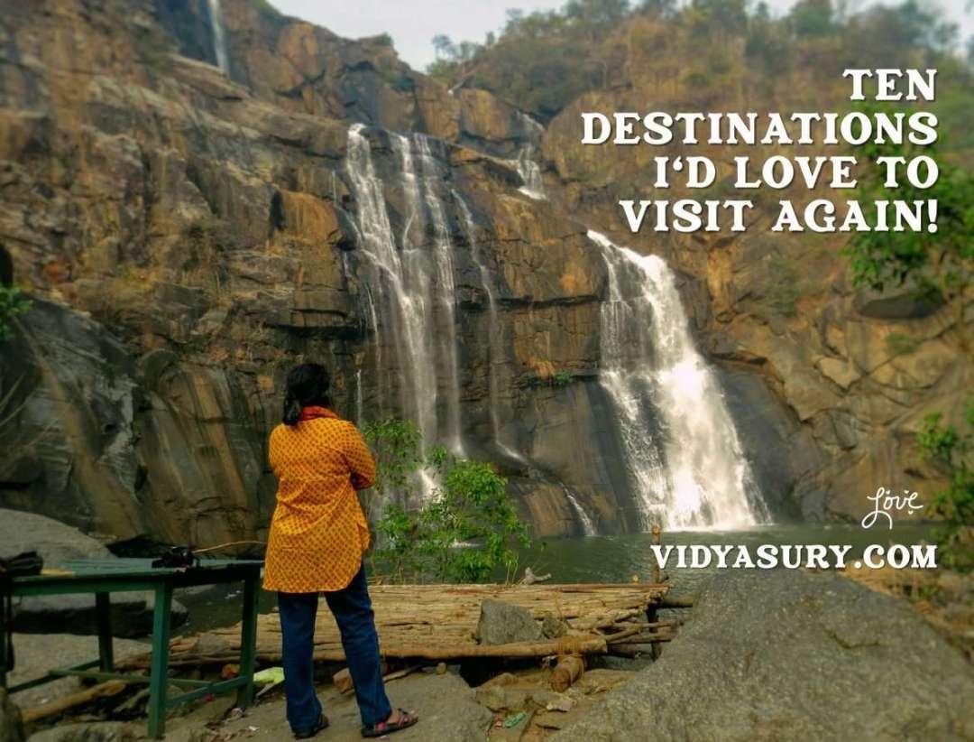 Ten destinations I'd love to visit again