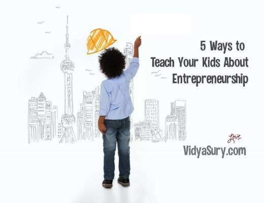 5 Ways to Teach Your Kids About Entrepreneurship