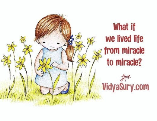 What if we lived life from miracle to miracle?