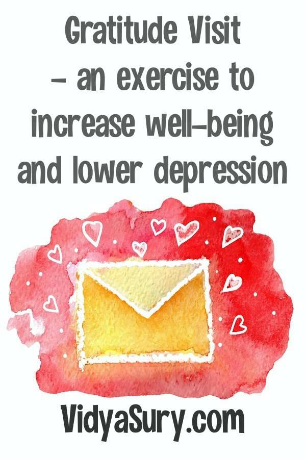 The gratitude visit exercise will help you increase well-being and lower depression