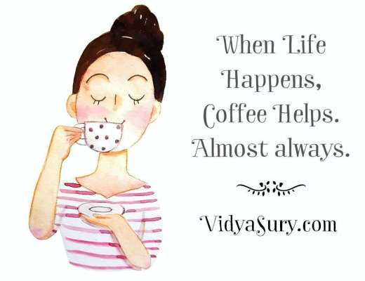 When life happens coffee helps