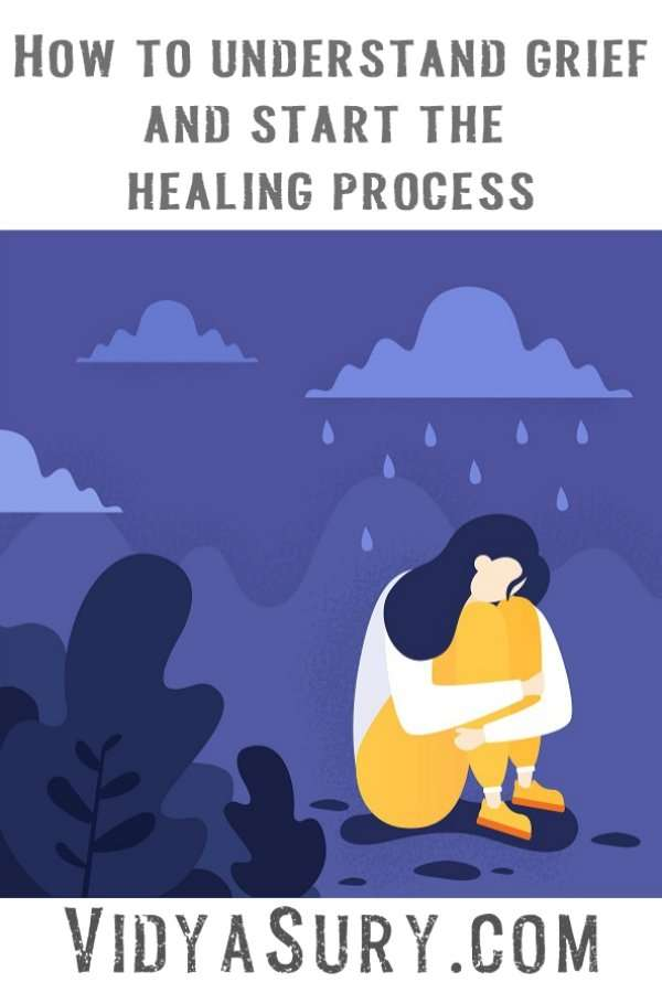 Coping with grief: How to understand grief and start the healing process