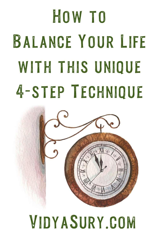 Balance your life using this unique technique