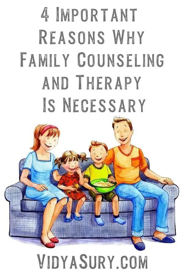 Family counseling and therapy 4 reasons