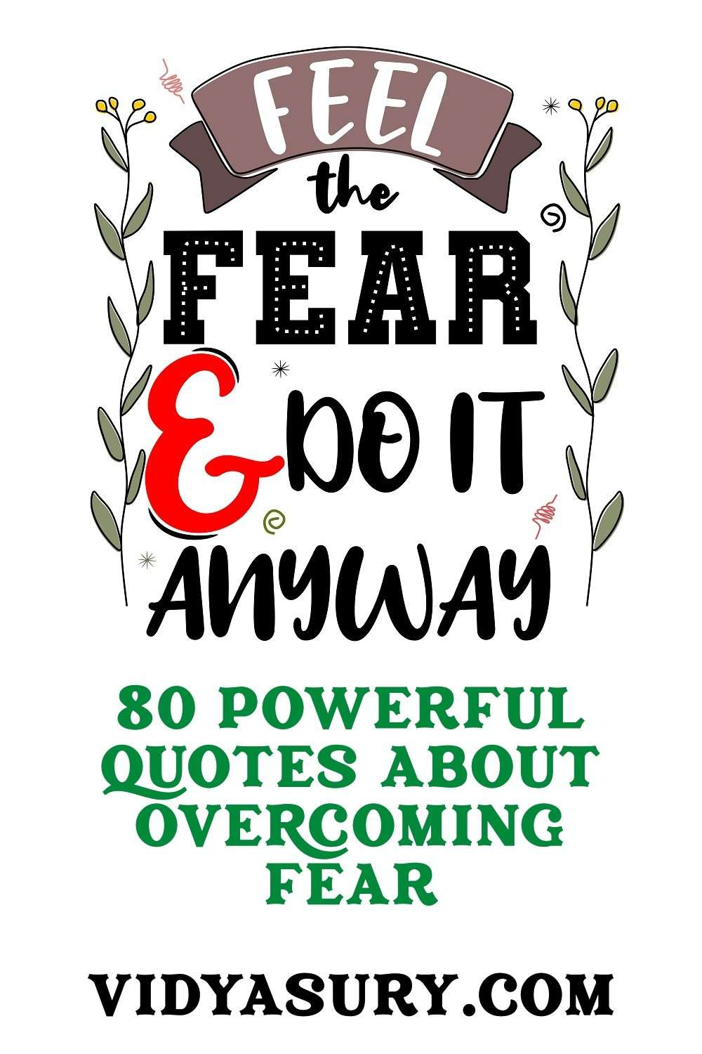 Feel the fear Do it anyway Quotes to overcome fear