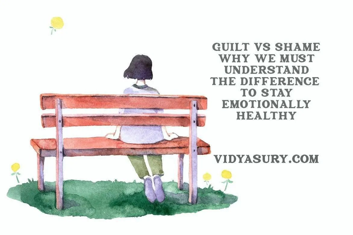 Guilt Vs Shame Why You Need To Know The Difference To
