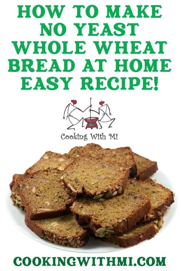 How to make wholewheat bread without yeast at home