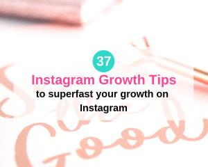 37 Brilliant Instagram Growth Tips (2018) instagram growth tips