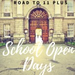 School open days season | Road to 11plus