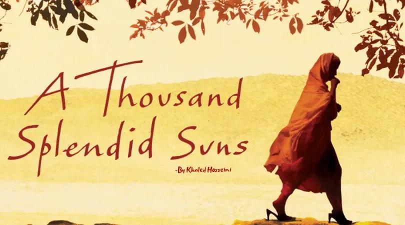 A Thousand Splendid Suns, a thousand splendid suns summary, a thousand splendid suns reviews, a thounsand splendid suns awards