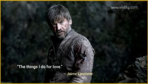 Jamie Lannister: Best Game of Thrones Quotes & When You Use Them in Real Life