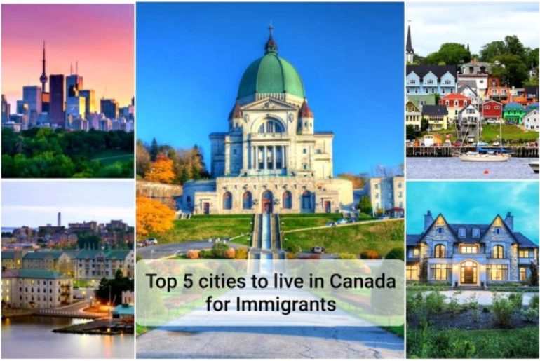 top 5 cities to live in canada for immigrants
