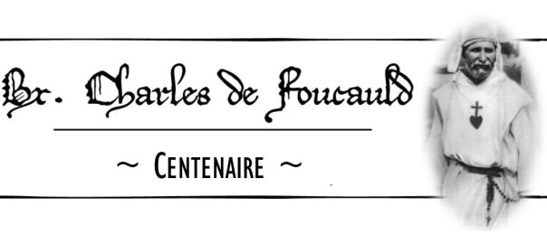 LES ÉTAPES DE LA VIE DE CHARLES DE FOUCAULD XVIII