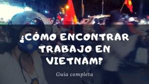 encontrar trabajo en vietnam