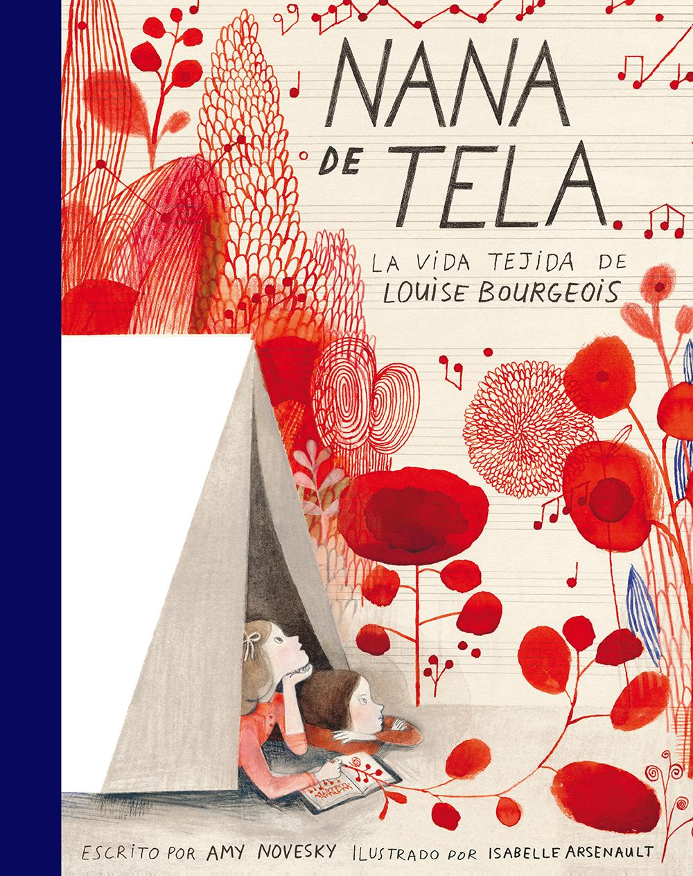 """""""Nana de tela"""": el arte de Louise Bourgeois llevado al álbum ilustrado"""