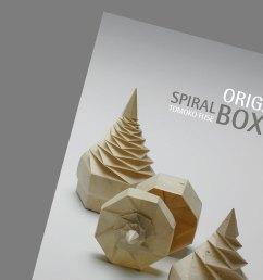 spiral origami boxes tomoko fuse [ 1000 x 1000 Pixel ]