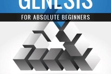 Genesis Guide for Absolute Beginners