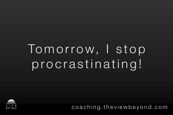 Tomorrow, I stop procrastinating!