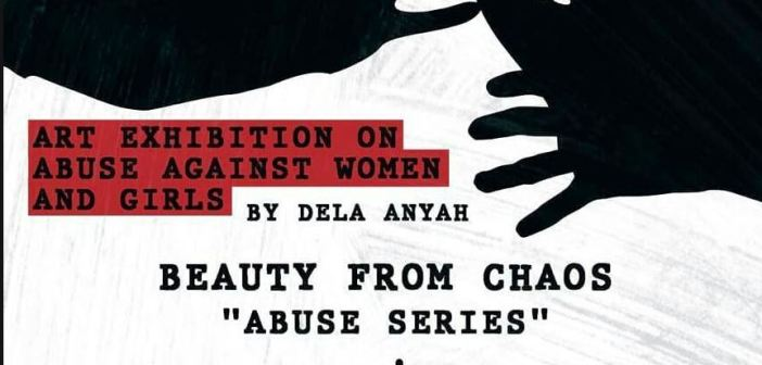 "Beauty from Chaos ""Abuse Series"" exhibition by Dela Anyah @ Antique Lemonade"