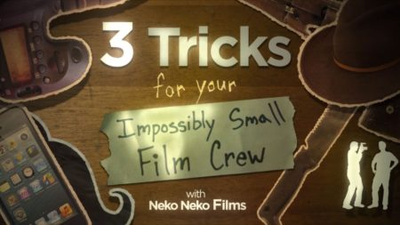 3 Tricks For Your Impossibly Small Film Crew | Vimeo Video School